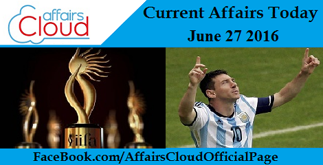 Current Affairs Today-27-june-2016