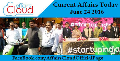 Current Affairs Today-June-24-2016