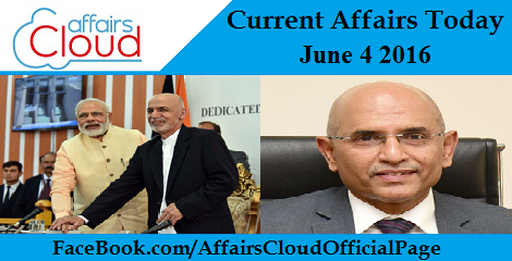Current Affairs Today-june-04-2016