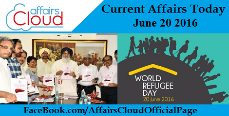 Current Affairs Today-june-20-2016