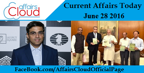 Current Affairs Today-june-28-2016