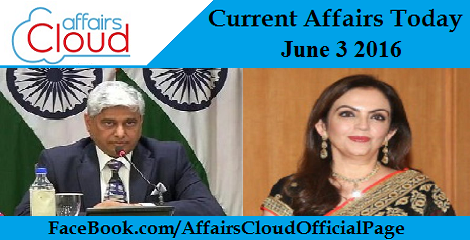 Current Affairs Today-june-3-2016