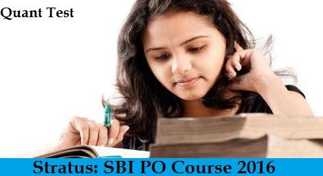 SBI PO Course 2016 - Quant Test