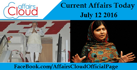 Current Affairs Today-12-7-2016