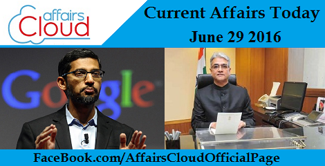Current Affairs Today-29-06-16