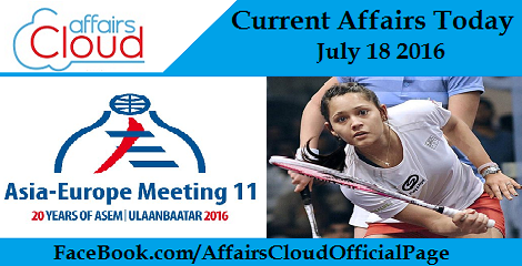 Current Affairs Today - July 18 2016
