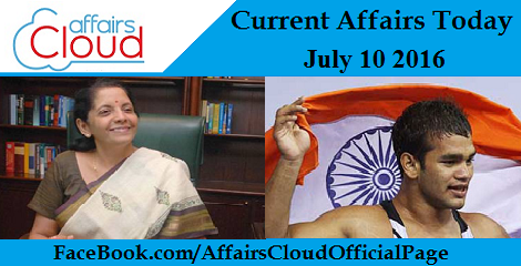 Current Affairs Today-july-10-2016