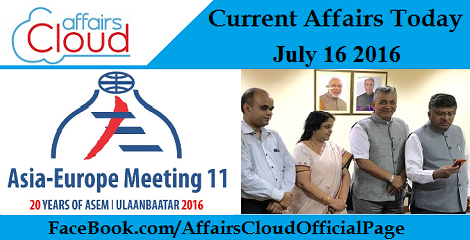 Current Affairs Today-july-16-2016