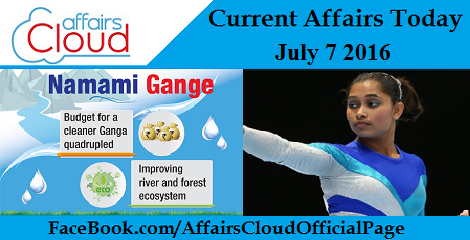Current Affairs Today-july-7-2016