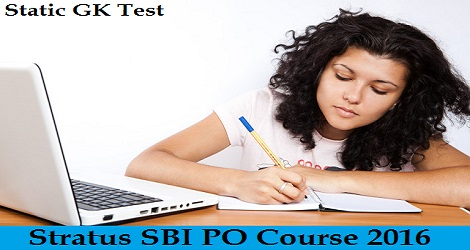 Stratus - SBI PO Course 2016 - Static GK Test