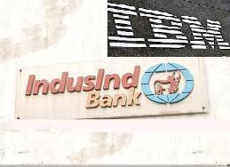 IndusInd Bank & IBM