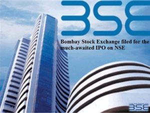 Bombay Stock Exchange filed for the much-awaited IPO on NSE