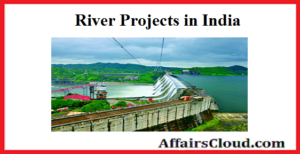 List of River Projects in India