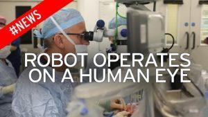 Robot performed eye operation