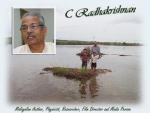 Renowned writer C Radhakrishnan has been selected for the Mathrubhumi Literary Award