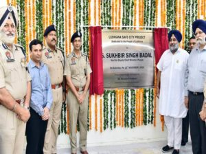 Punjab Deputy Chief Minister Sukhbir Singh Badal launched Safe City Project in Ludhiana