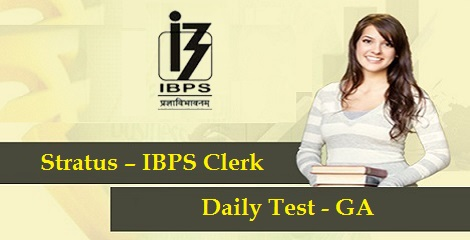 Stratus-IBPS-Clerk-Course-2016-Daily Test - GA