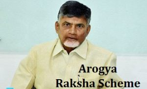 Chandrababu Naidu Launches Arogya Raksha Scheme to cover APL Families
