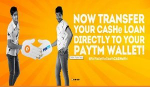 CASHe integrates Paytm Wallet for direct cash transfers
