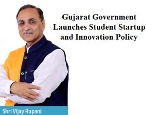 Gujarat Government Launches Student Startup and Innovation Policy