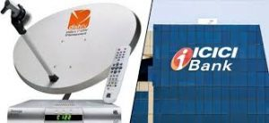 Dish TV joins hands with ICICI Bank for digital payments