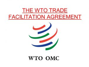 Trade Facilitation Agreement of WHO Comes into Effect