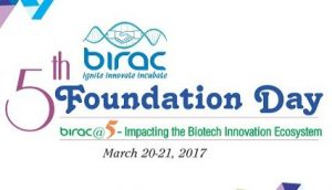 BIRAC's 5th Foundation Day Celebrated on March 20-21, 2017