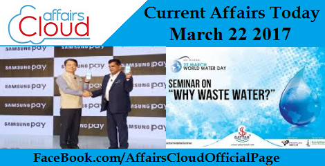 Current Affairs March 22 2017