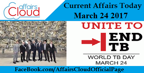 Current Affairs Today March 24 2017