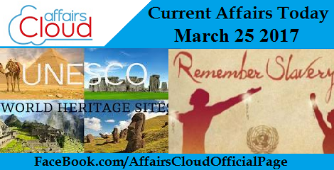 Current Affairs Today March 25, 2017