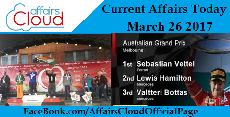 Current Affairs Today March 26 2017
