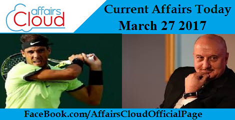 Current Affairs March 27 2017
