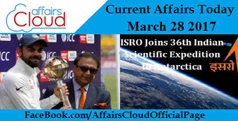Current Affairs Today March 28 2017