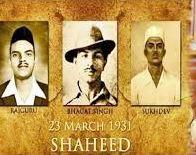 Shaheed Bhagat Singh, Shivaram Hari Rajguru and Sukhdev Thapar.