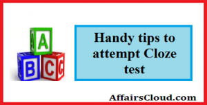 Handy Tips to Attempt Cloze Test