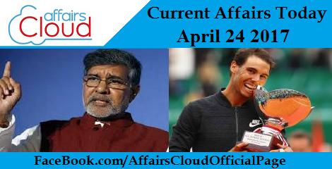 Current Affairs April 24 2017