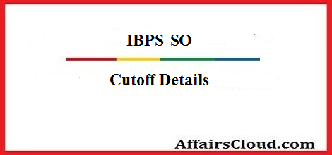 IBPS-SO-Cutoff-2016