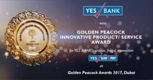 Yes Bank receives prestigious Golden Peacock Award 2017 for innovative product