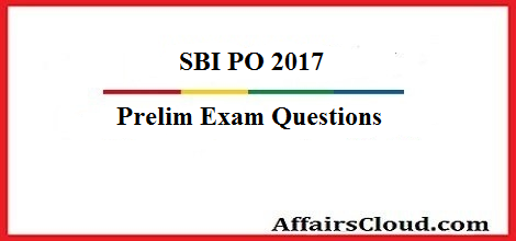 Question asked in sbi po prelims 2017