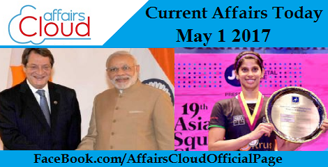 current affairs may 1 2017
