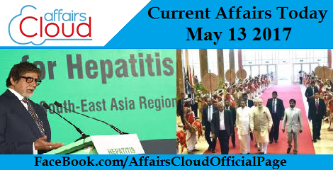 Current Affairs May 13 2017