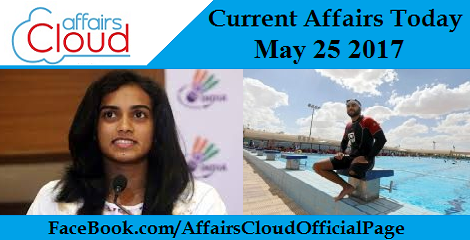 current affairs may 25 2017