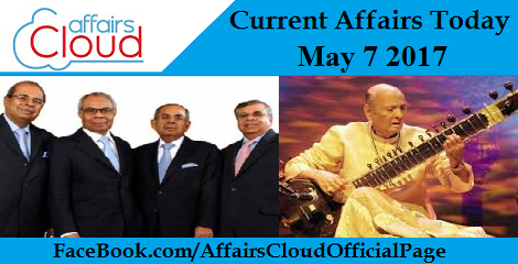 Current Affairs May 7 2017