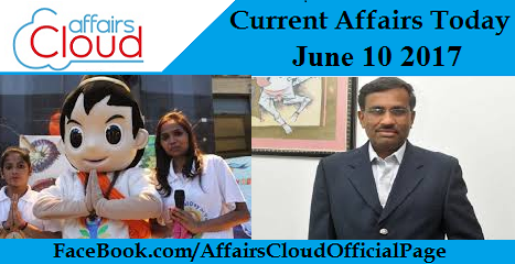 Current Affairs June 10 2017
