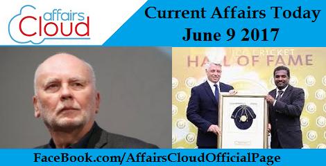 Current Affairs June 9 2017