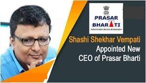 Shashi Shekhar Vempati CEO of Prasar Bharati