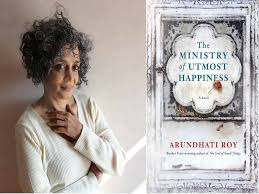 The Ministry of Utmost Happiness authored by Arundhati Roy launched