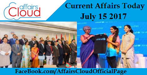 Current Affairs July 15 2017