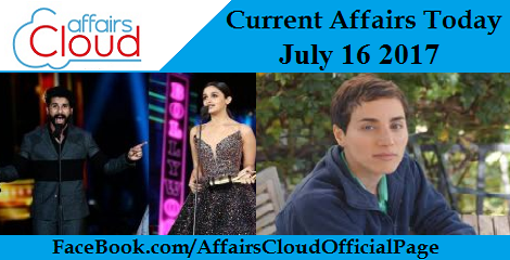 Current Affairs July 16 2017