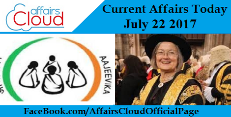 Current Affairs Today July 22 2017